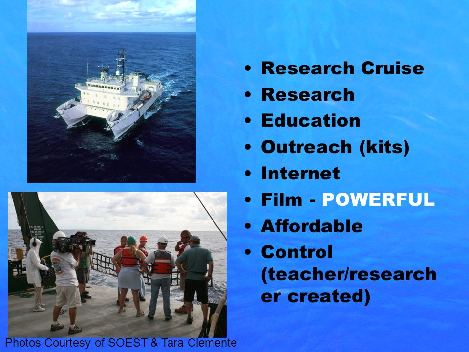 Goals Get more students engaged and excited about microbial oceanography Appeal to large audiences Advance ocean literacy (microbial oceanography) Increase the effectiveness of ocean science education Promote C-MORE SEA-IT-LIVE