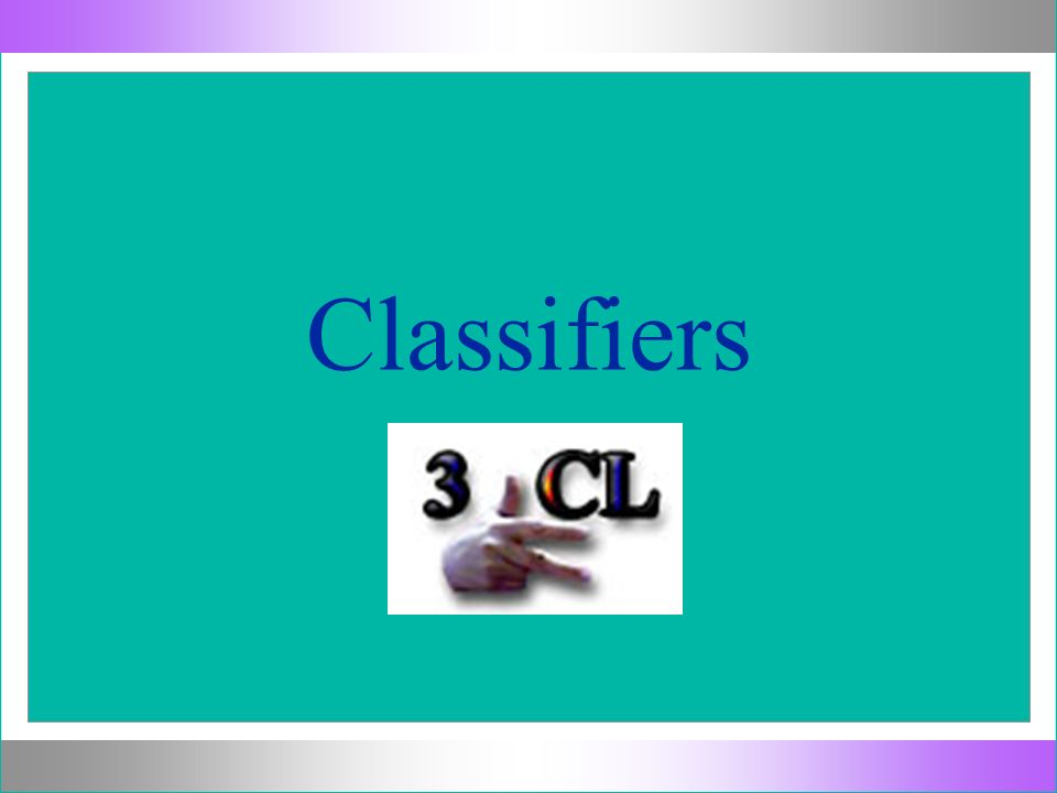 What is a Classifier.