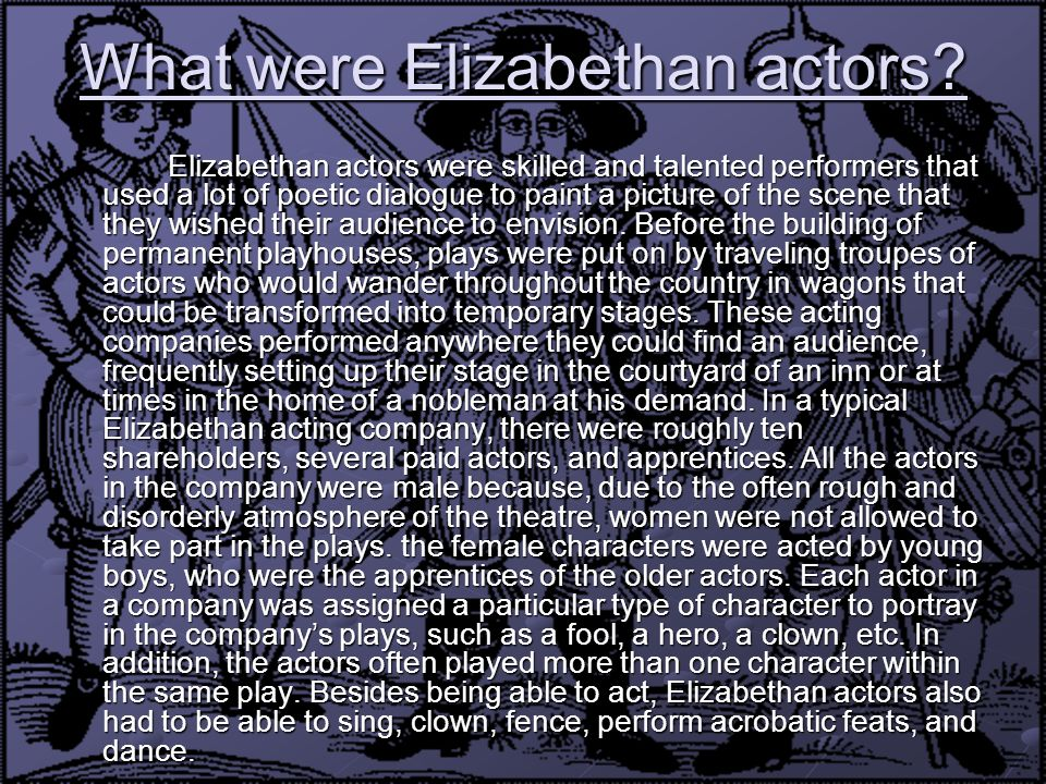 What were Elizabethan actors.