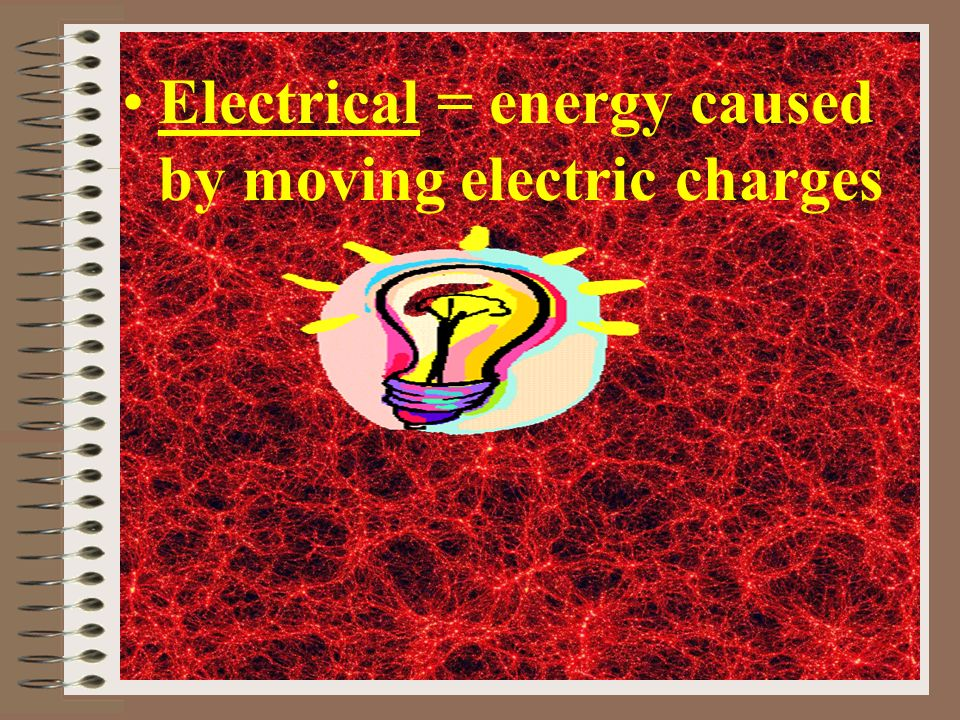 Different Forms of Energy Mechanical = motion or position of an object Thermal = total energy of the particles in an object (the more energy the more