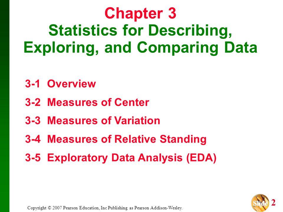 Slide Slide 3 Copyright © 2007 Pearson Education, Inc Publishing as Pearson Addison-Wesley.