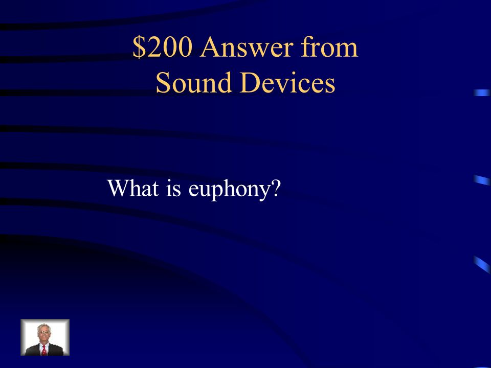 $200 Question from Sound Devices This word means good sound.