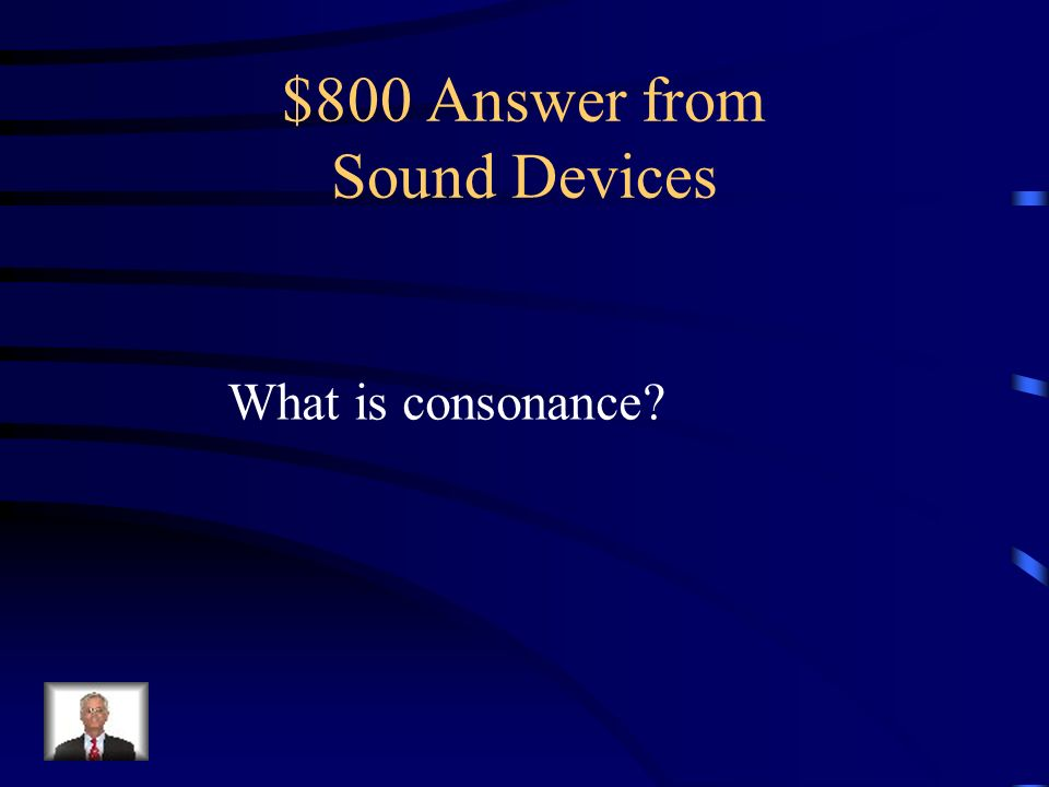$800 Question from Sound Devices Example: The long lane lumbered along.