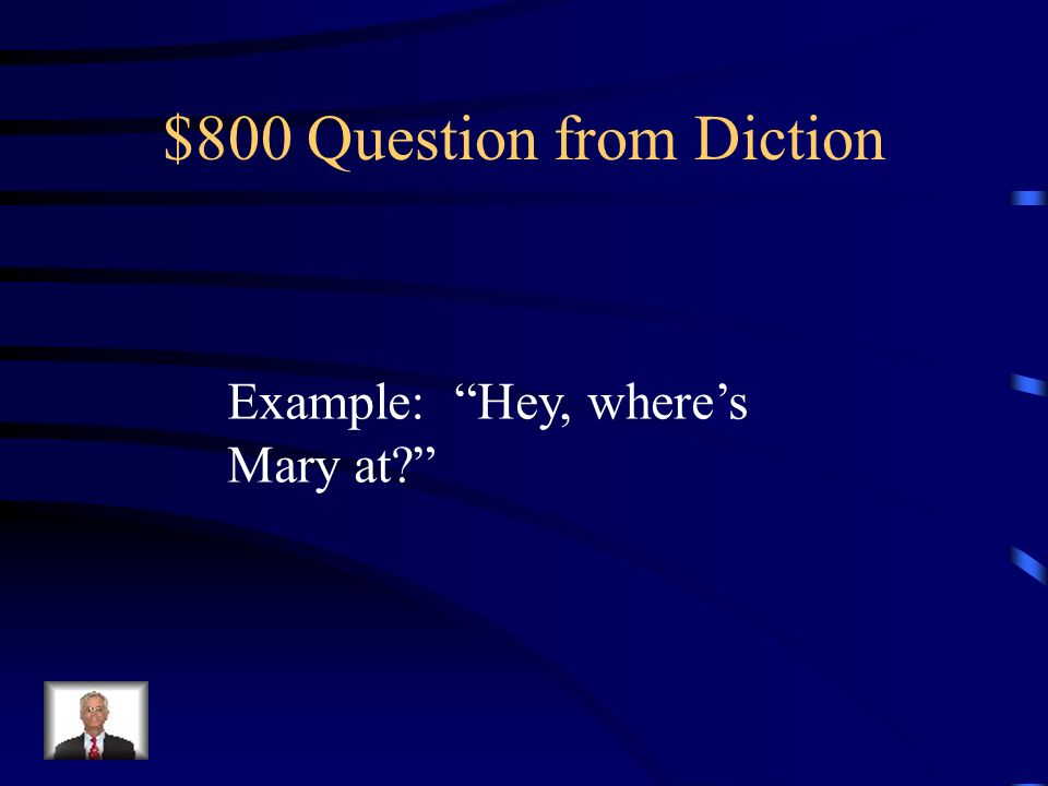$600 Answer from Diction What is the connotation
