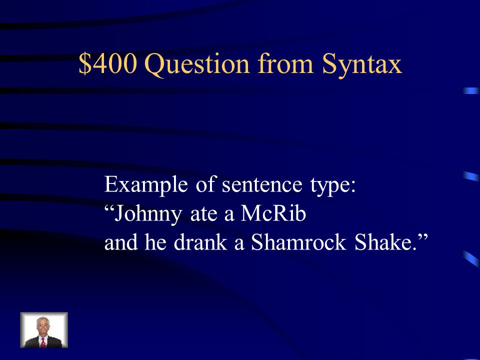$200 Answer from Syntax What is a simple sentence?