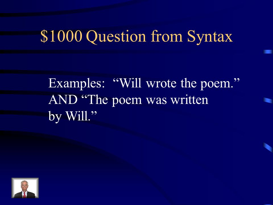 $800 Answer from Syntax What is a complex sentence?