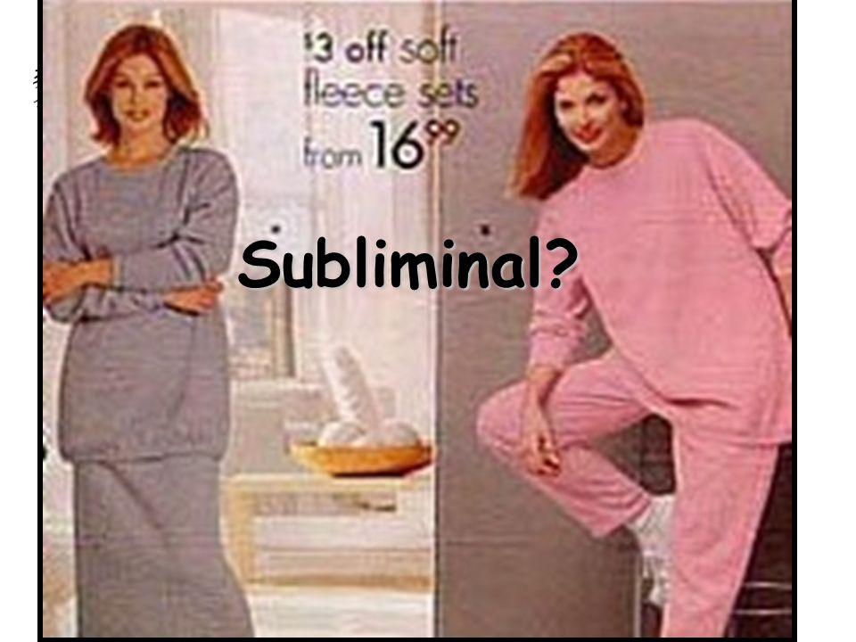 Subliminal?