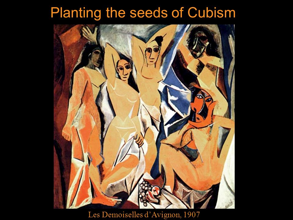 Planting the seeds of Cubism Les Demoiselles dAvignon, 1907