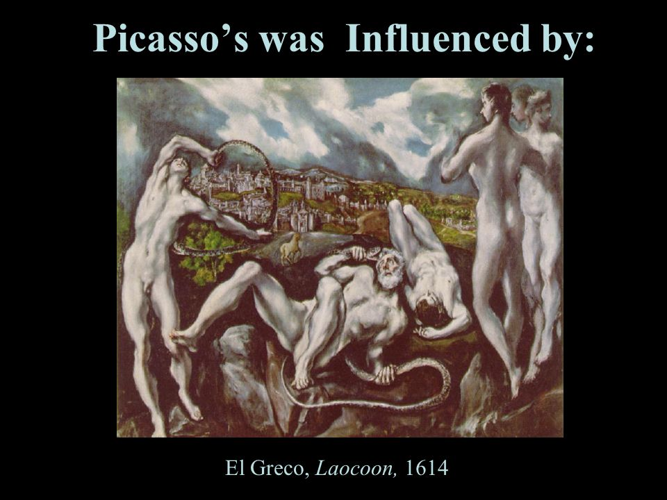 Picassos was Influenced by: El Greco, Laocoon, 1614