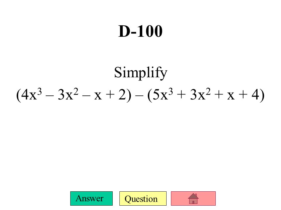 Question Answer C-500 Find ALL zeros f(x) = x 5 – 4x 4 + 4x 3 + 10x 2 – 13x – 14
