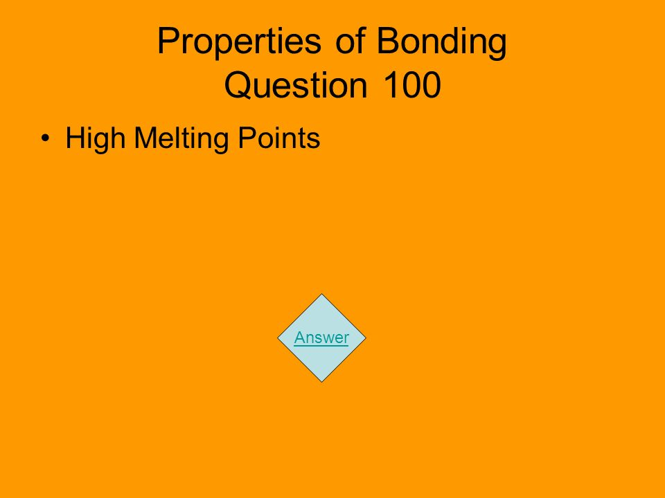Properties of Bonding Question 100 High Melting Points Answer