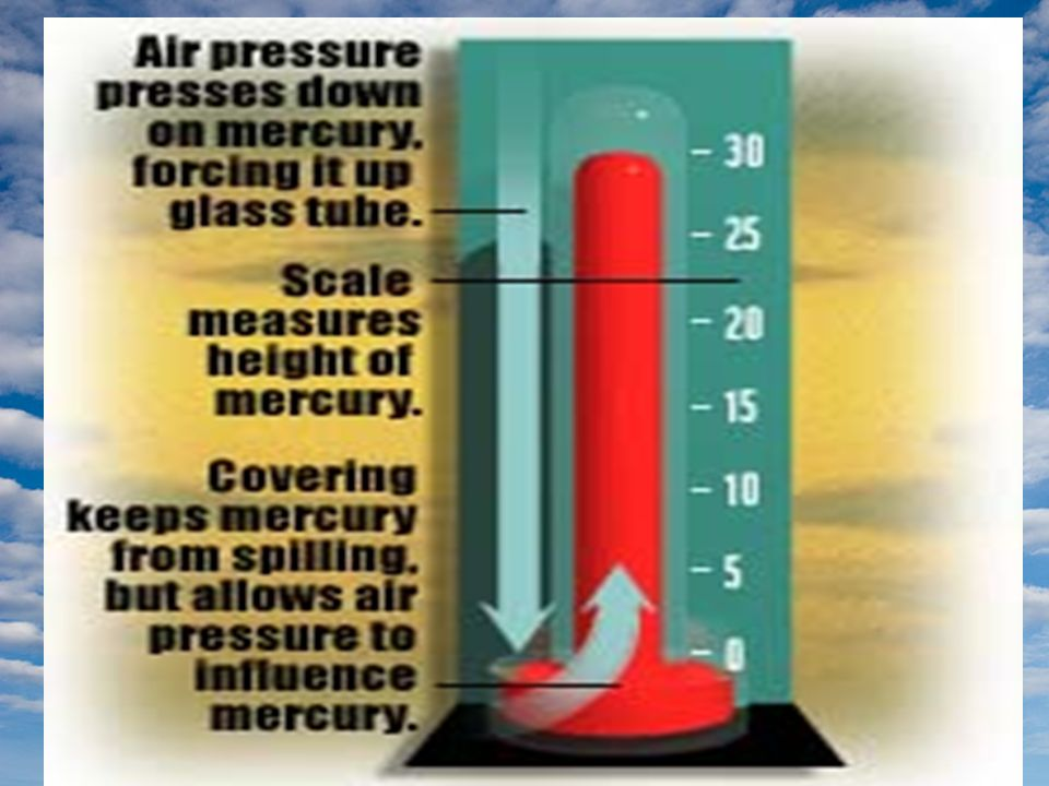Barometric Pressure The barometer is used to forecast weather. Decreasing barometer means stormy weather and an increasing barometer means warmer weat