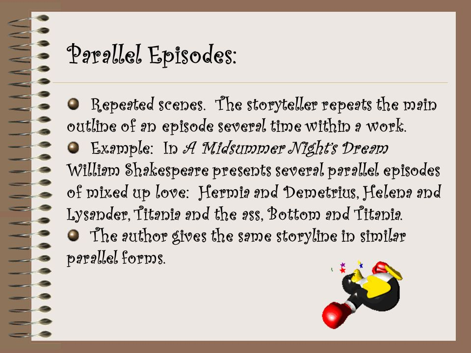 Parallel Episodes: Repeated scenes.