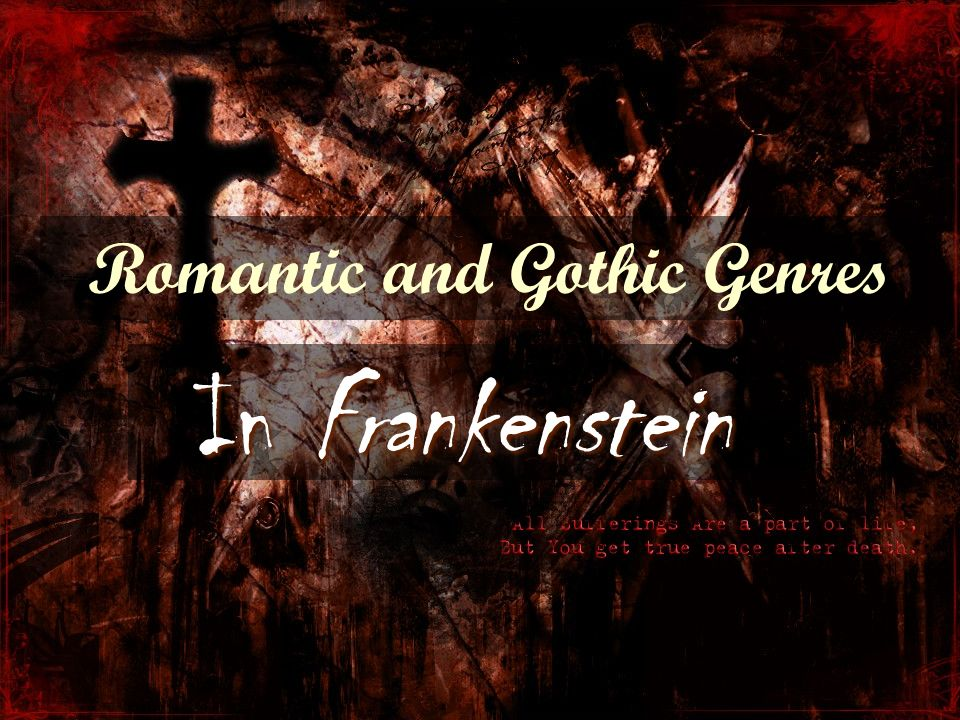 essays on romanticism in frankenstein