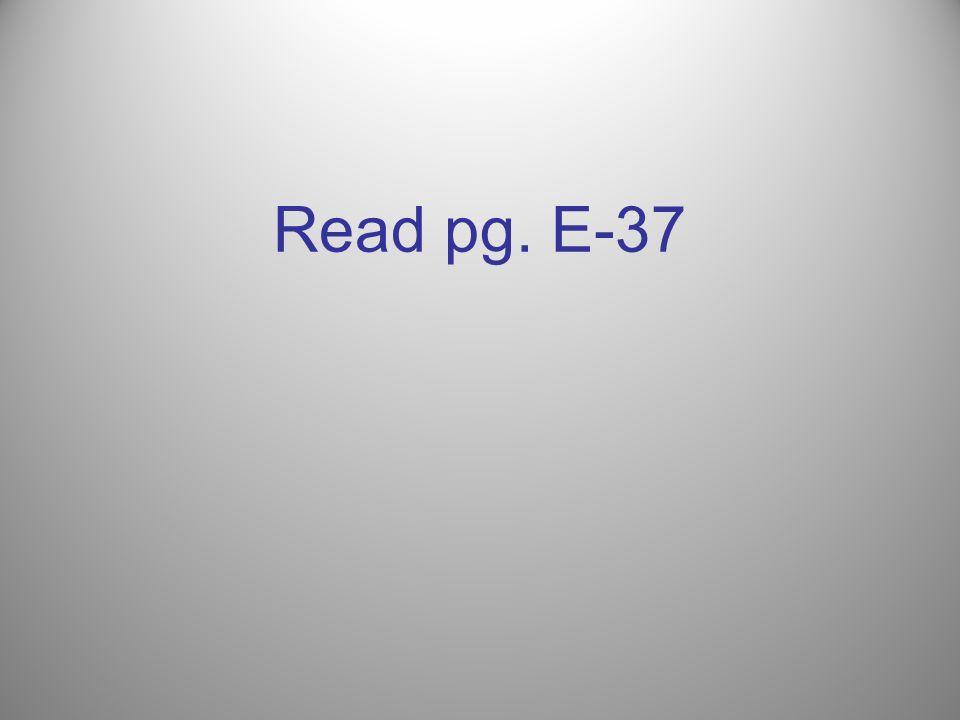 Read pg. E-37