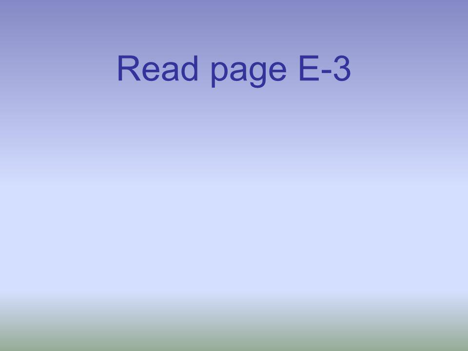 Read page E-3