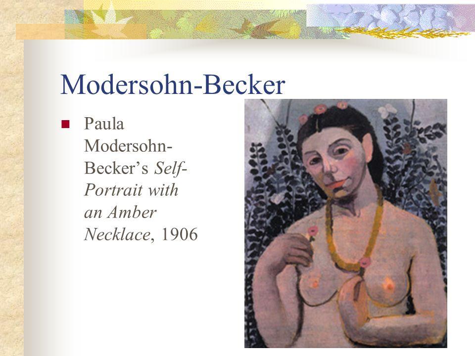 Modersohn-Becker Paula Modersohn- Beckers Self- Portrait with an Amber Necklace, 1906