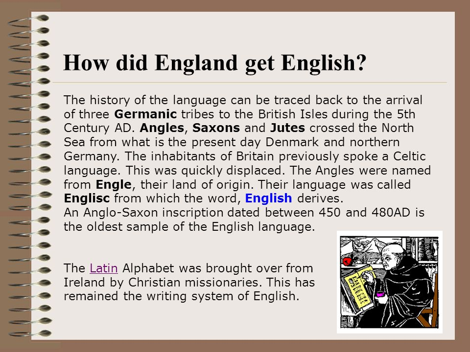 From England, duh! Dont you remember the founding of the original 13 colonies by English settlers? But….