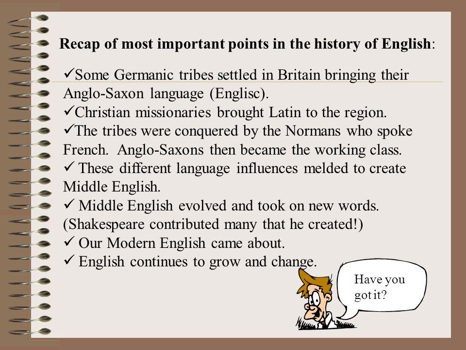 English - A Historical Summary Summary of influences on English