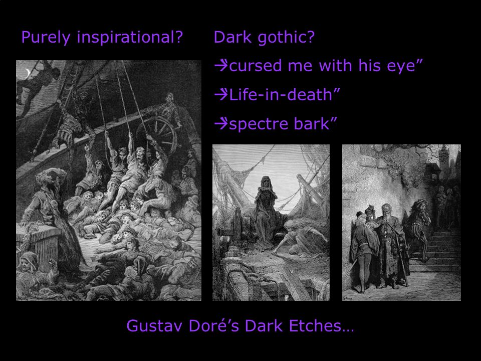 Purely inspirational?Dark gothic? cursed me with his eye Life-in-death spectre bark Gustav Dorés Dark Etches…