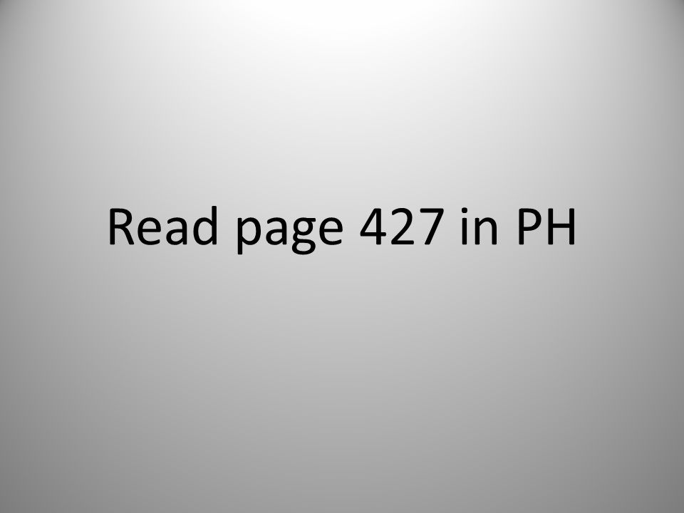 Read page 427 in PH