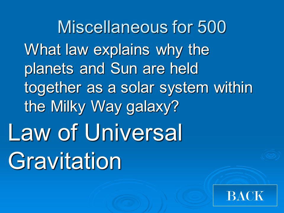 What law explains why the planets and Sun are held together as a solar system within the Milky Way galaxy.