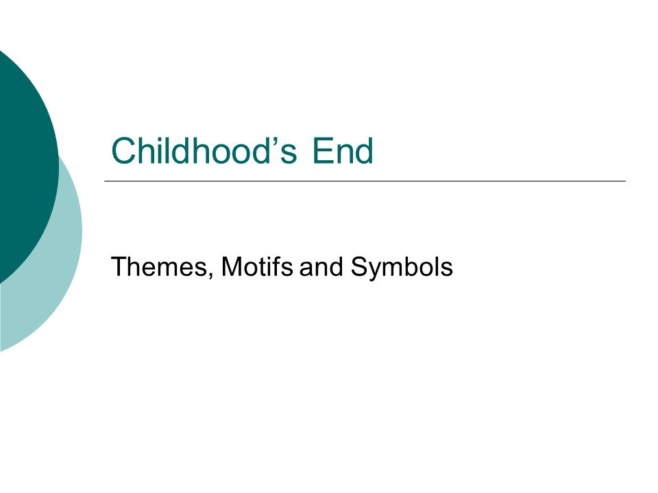 Childhoods End Themes, Motifs and Symbols