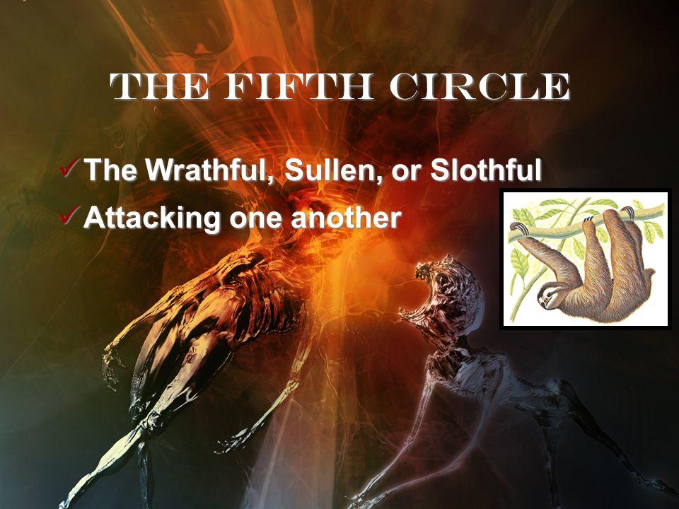 The avaricious and the prodigal Avaricious (greedy) Prodigal (wasteful) Useless Labor The Fourth Circle