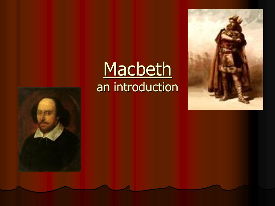 Macbeth an introduction