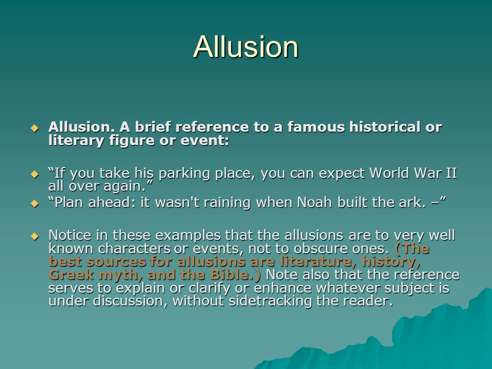 Allusion Allusion. A brief reference to a famous historical or literary figure or event: Allusion.