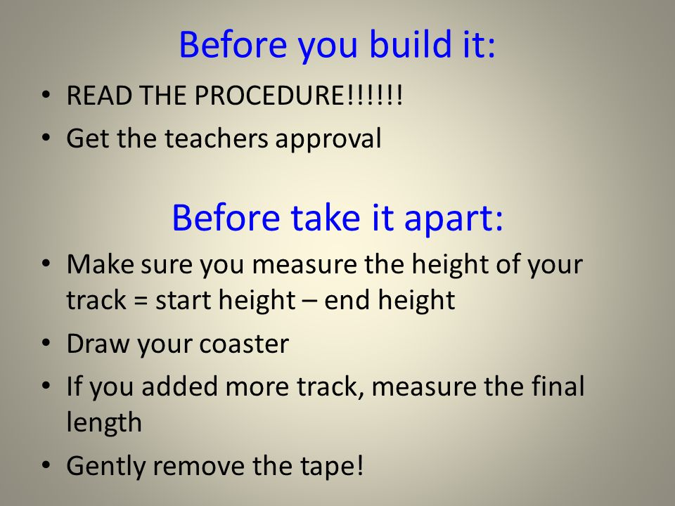 Before you build it: READ THE PROCEDURE!!!!!.