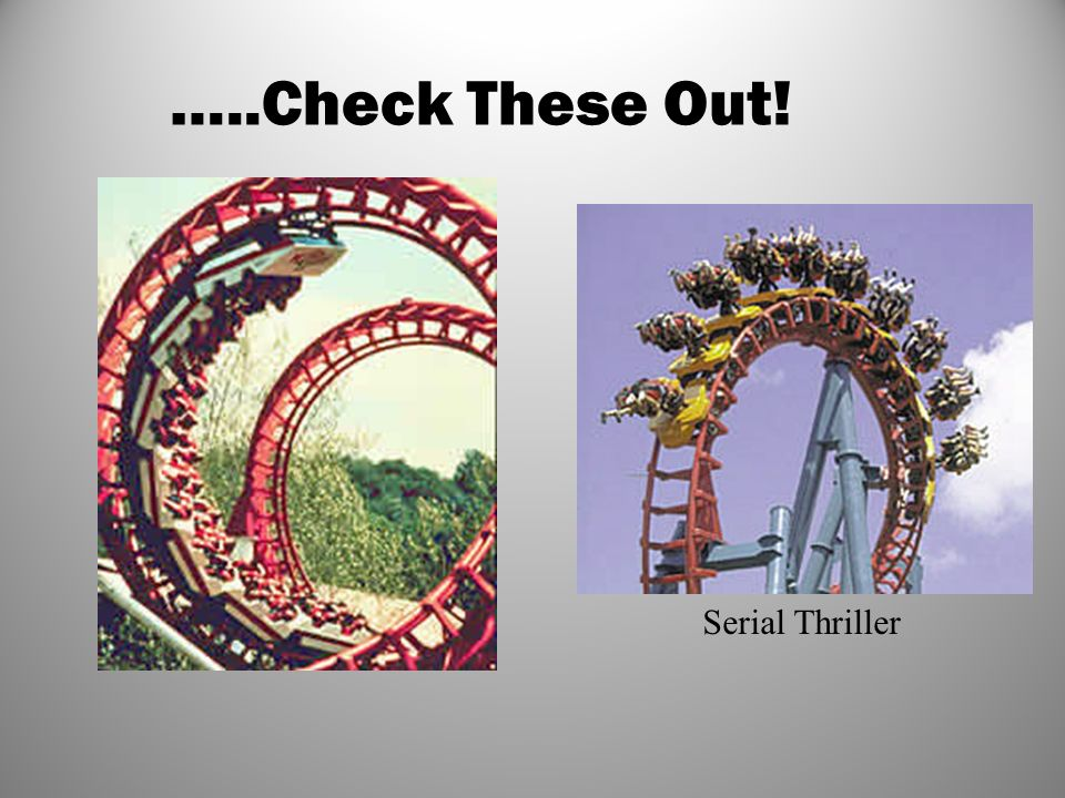 Serial Thriller …..Check These Out!