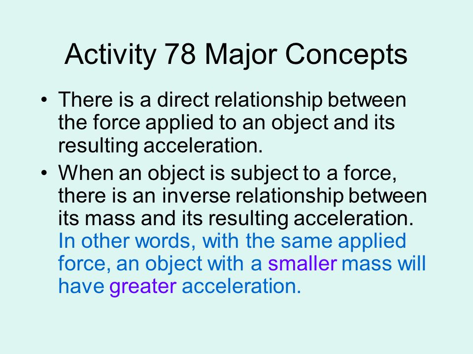 Follow-up Read and compare analysis questions 1 and 2 The term inertia describes the tendency (and not the force) of an object to keep going in a straight line at a constant speed even when there are no forces acting on it.
