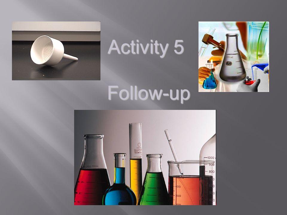 Activity 5 Follow-up