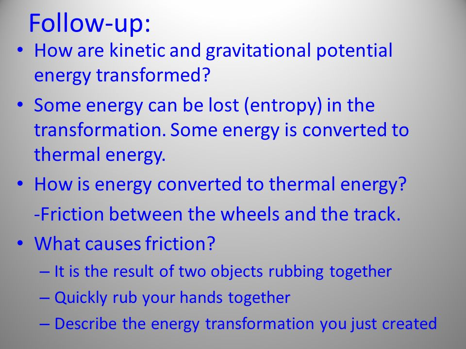 True or False.An object does not have to be moving to have potential energy.