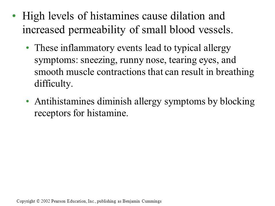 High levels of histamines cause dilation and increased permeability of small blood vessels. These inflammatory events lead to typical allergy symptoms