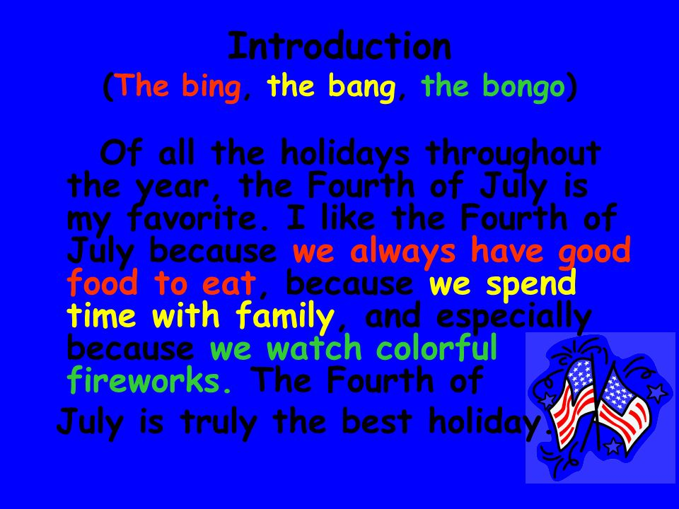 Lets create a real essay using the bing, the bang, and the bongo pattern as our guide. Its easy!