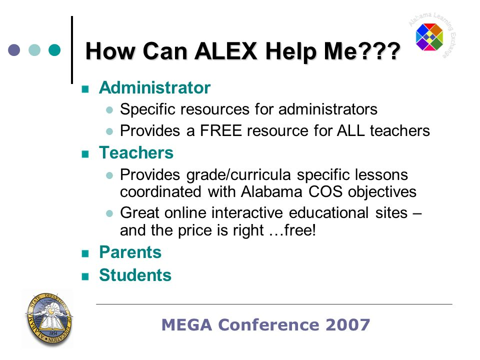 MEGA Conference 2007 How Can ALEX Help Me .