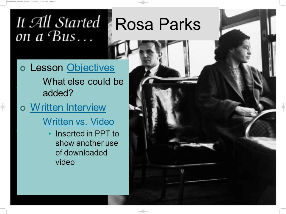 Rosa Parks Lesson ObjectivesObjectives What else could be added.