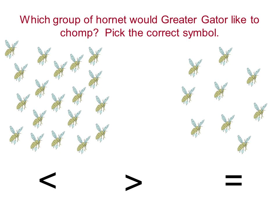 Try again Click On Greater Gator To Try Again