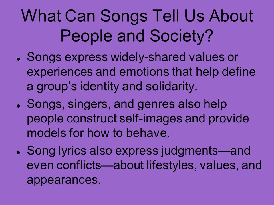 What Can Songs Tell Us About People and Society.