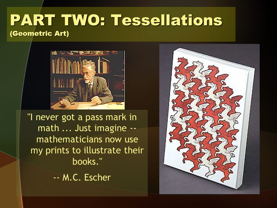 PART TWO: Tessellations (Geometric Art) I never got a pass mark in math...