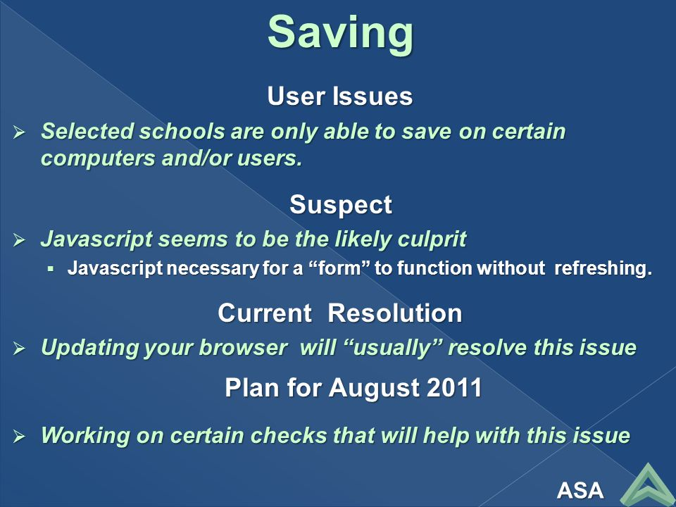 Saving User Issues Selected schools are only able to save on certain computers and/or users.