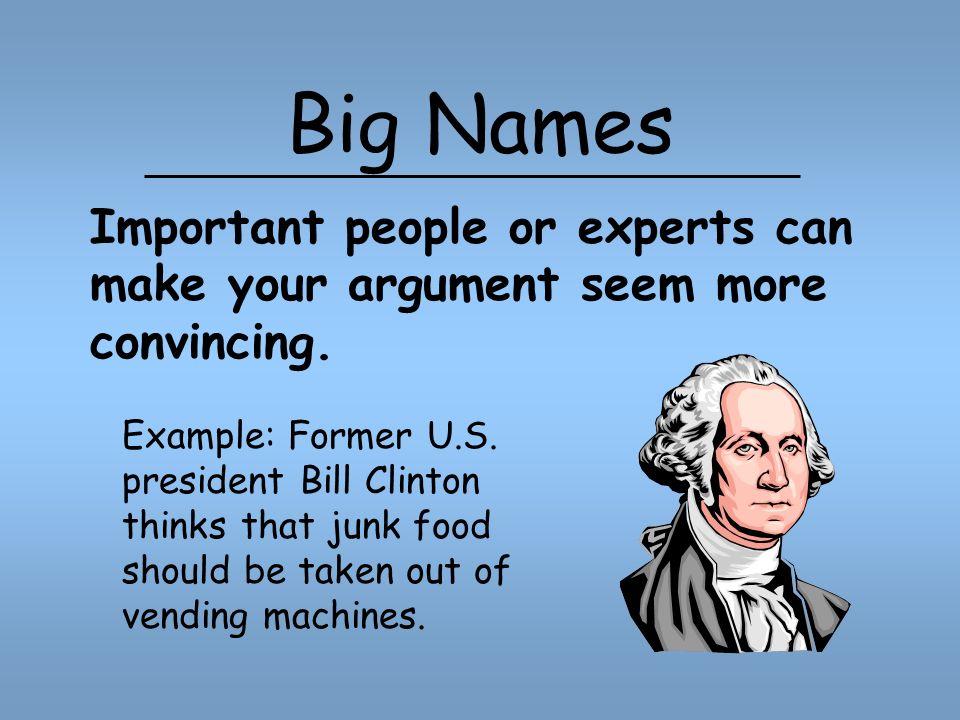 Big Names Example: Former U.S.