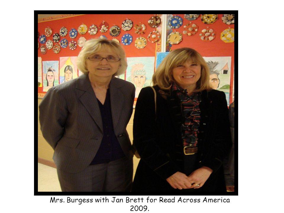 Mrs. Burgess with Jan Brett for Read Across America 2009.