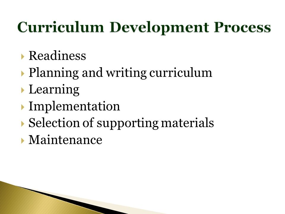 Readiness Planning and writing curriculum Learning Implementation Selection of supporting materials Maintenance