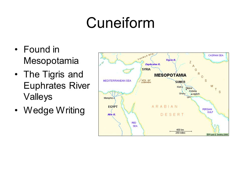 Cuneiform Tablets made of Clay Write with a stylus – a wedge stick Try writing like a BabylonianTry writing like a Babylonian