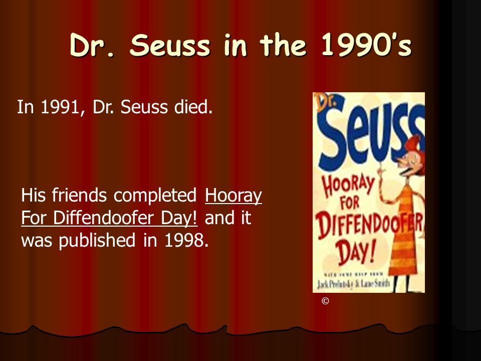 Dr. Seuss in the 1980s Dr.