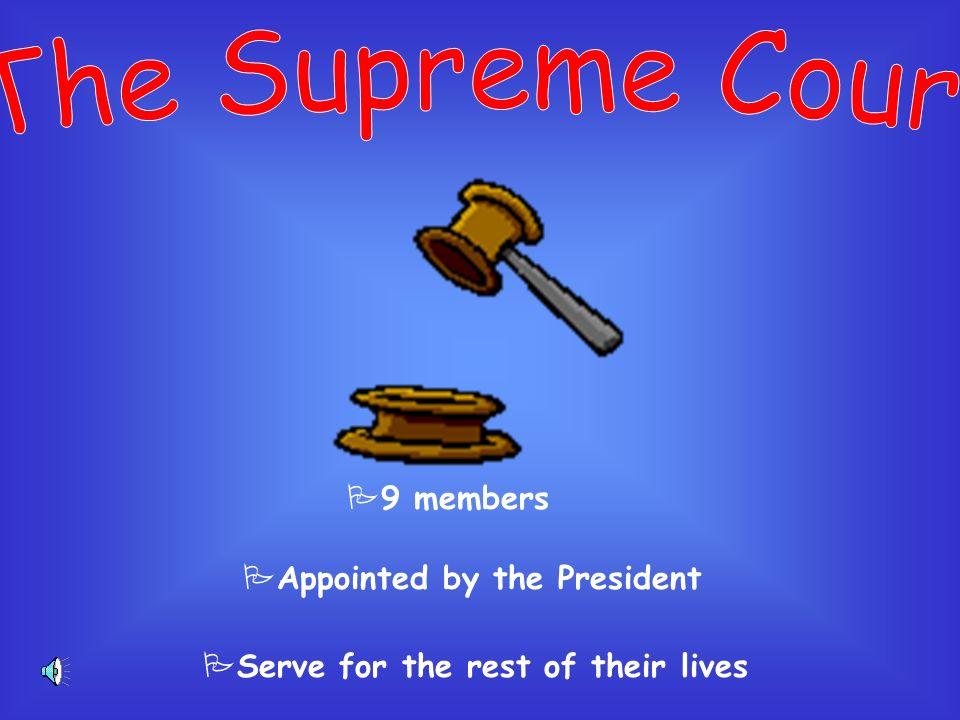 PIncludes The Supreme Court PMain job: decide what laws mean