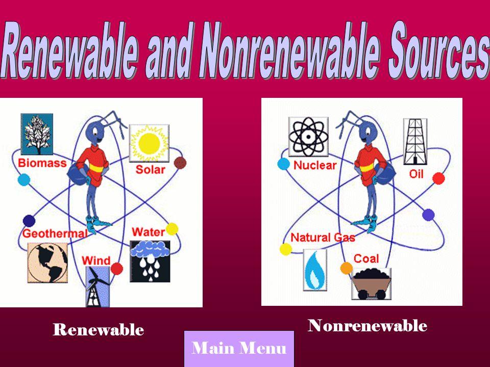 Renewable Nonrenewable Main Menu